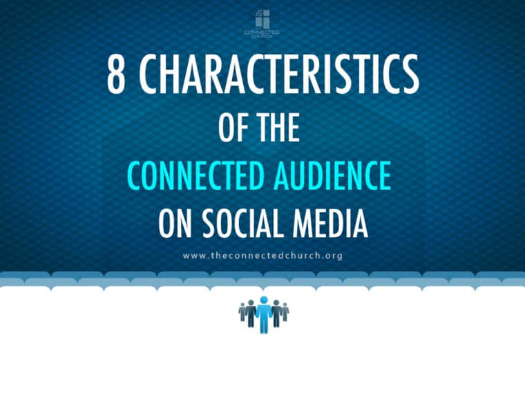 Characteristics of Connected Audience on Social Media