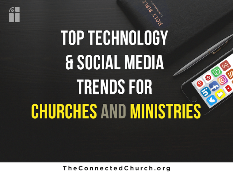 Top Technology and Social Media Trends for Church and ministry