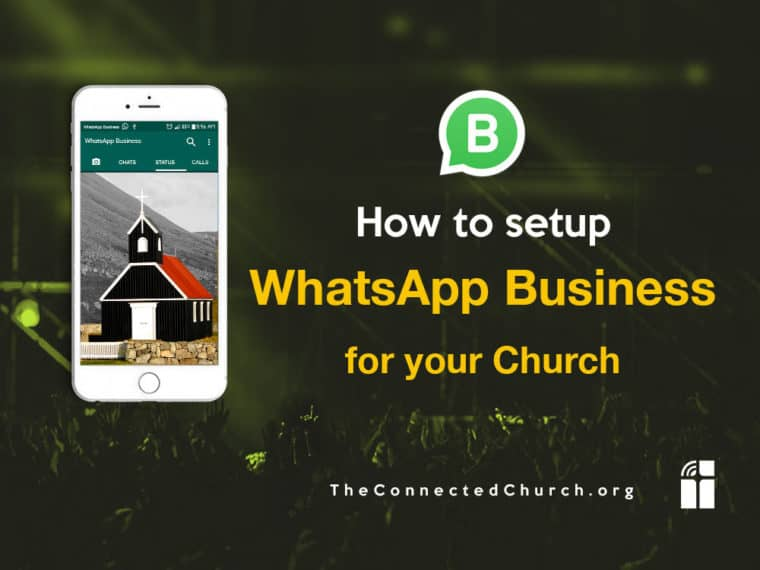 How to setup WhatsApp Business for your Church