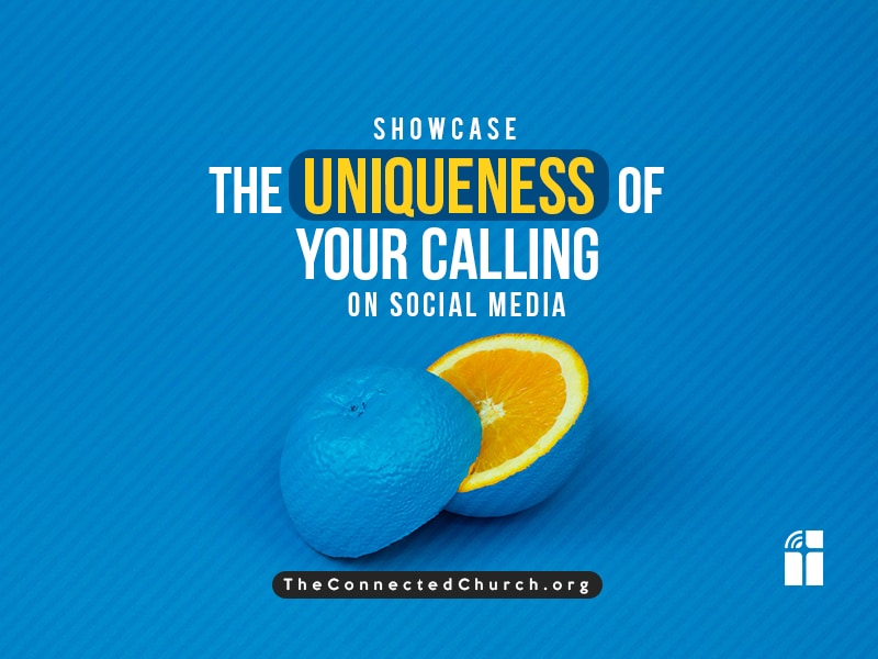showcase the uniqueness of your calling on social media