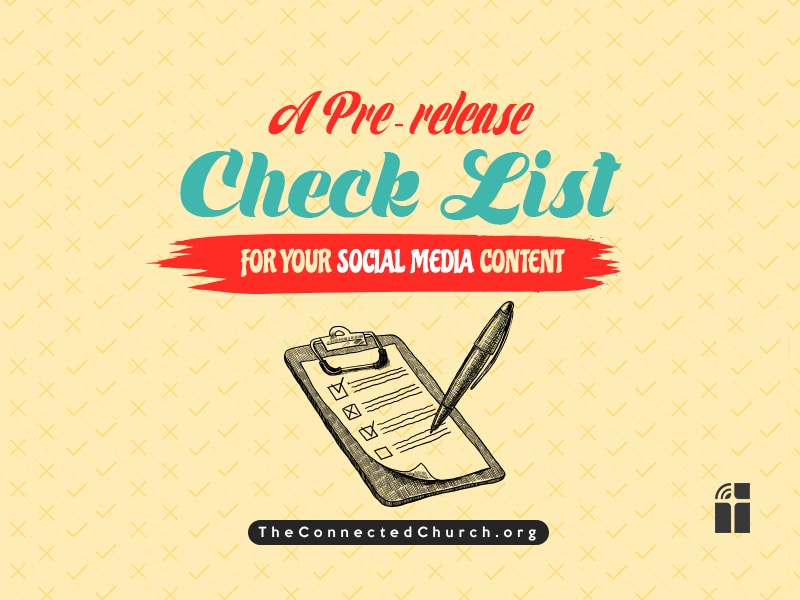 A Pre Release Check List for Social Media